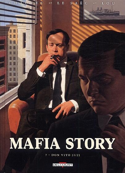 Mafia Story T7 : Don Vito (1/2) (0), bd chez Delcourt de Chauvel, Le Saëc, Lou