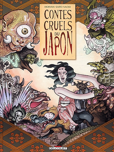 Contes cruels du Japon, bd chez Delcourt de Morvan, Saito