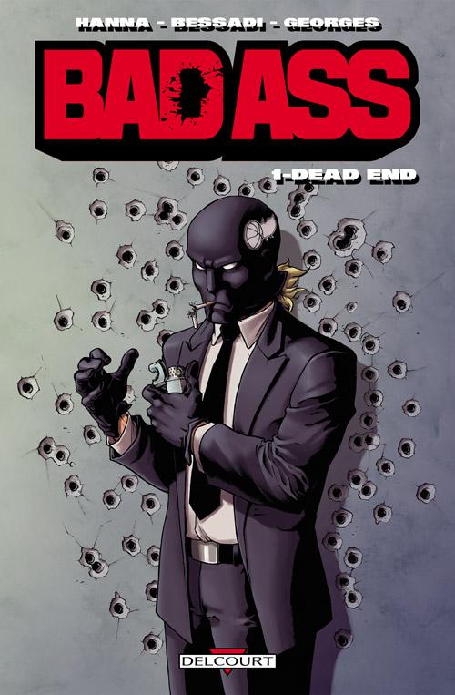 Bad Ass T1 : Dead end (0), comics chez Delcourt de Hanna, Bessadi, Georges