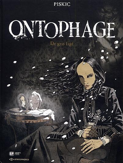 Ontophage T2 : De gris figé (0), bd chez Emmanuel Proust Editions de Piskic