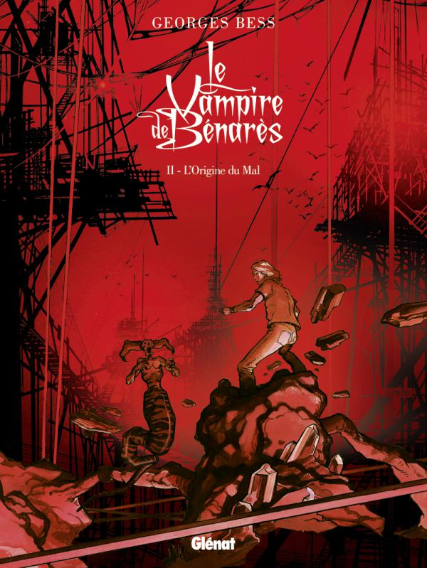Le Vampire de Bénarès T2 : Les origines du mal (0), bd chez Glénat de Bess