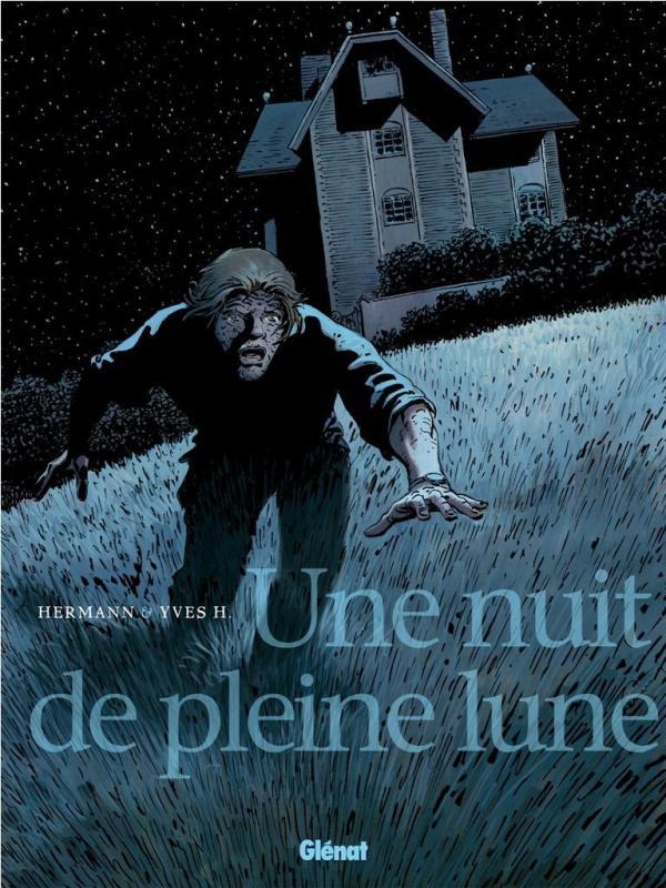 Une Nuit de pleine lune, bd chez Glénat de H., Hermann, Gérard