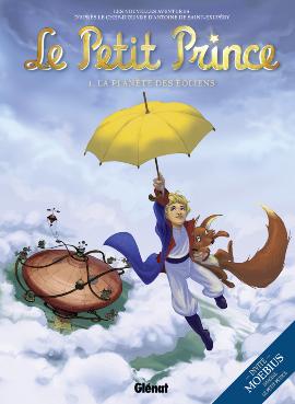 Le Petit Prince T1 : La planète des éoliens (0), bd chez Glénat de Moebius, Dorison, Benoit, Fayolle, Poli, Digikore studio