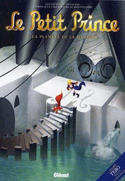 Le Petit Prince T3 : La planète d'Euphonie (0), bd chez Glénat de Dorison, Convard, Poli, Hostache, Mazel, Griffo, Drouin