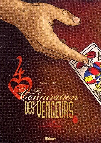 La Conjuration des vengeurs T1 : La vallée des hommes (0), bd chez Glénat de Savey, Ternon, Moreau