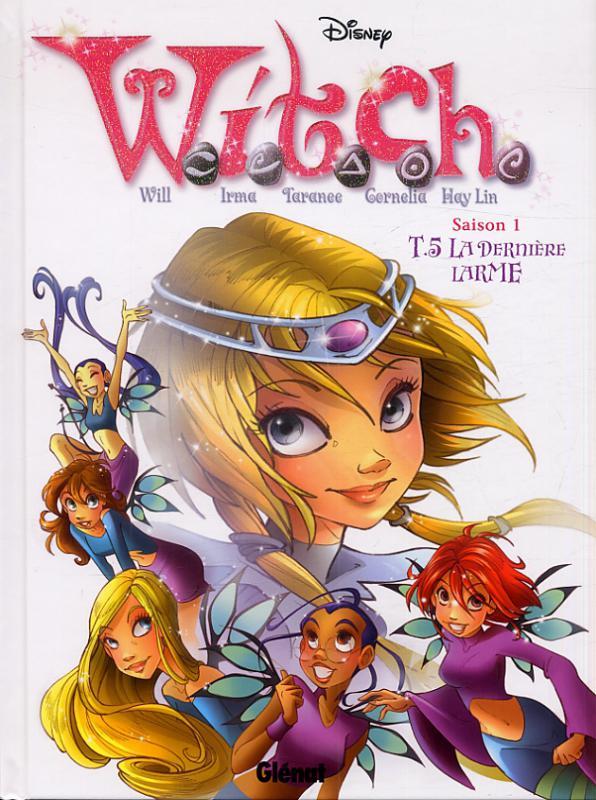 Witch – Saison 1, T5 : La dernière larme (0), bd chez Glénat de Collectif
