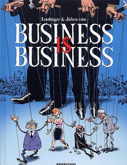 Business is Business, bd chez Drugstore de Lindingre, Julien Julien/CDM, Cosson