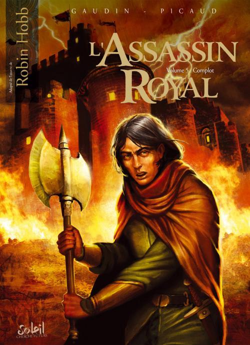 L'assassin royal T5 : Complot (0), bd chez Soleil de Gaudin, Picaud, Alquier