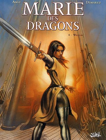 Marie des dragons T4 : William (0), bd chez Soleil de Ange, Demarez, Bastide