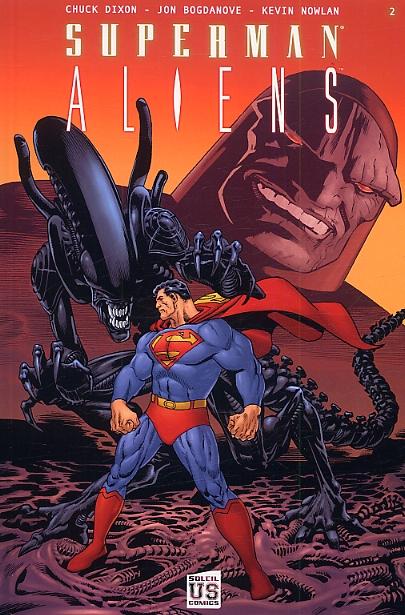 Superman vs Aliens T2, comics chez Soleil de Dixon, Nowlan, Bogdanove, Stewart