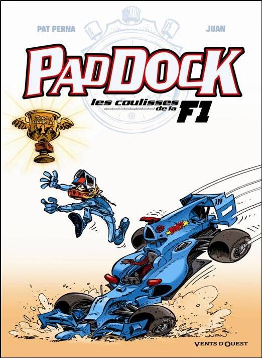 Paddock, les coulisses de la F1 T4, bd chez Vents d'Ouest de Perna, Juan, Leprince