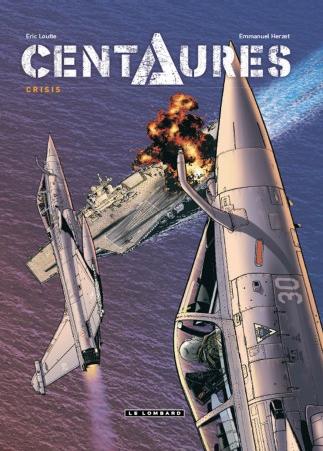 Centaures T1 : Crisis (0), bd chez Le Lombard de Herzet, Loutte, Rougeaux