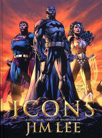 Icons : L'univers de DC Comics et Wildstorm de Jim Lee (0), comics chez Akileos de Baker, Lee