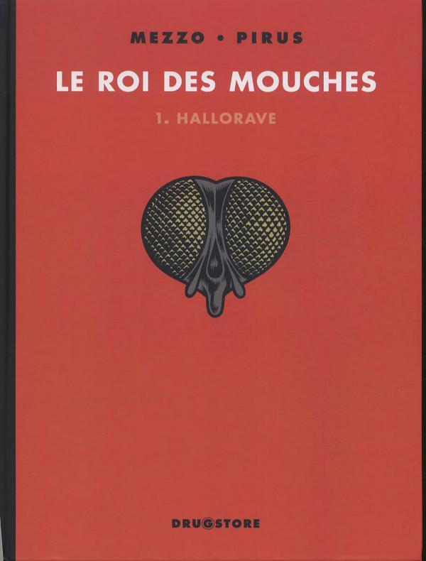 Le roi des mouches T1 : Hallorave (0), bd chez Albin Michel de Pirus, Mezzo, Ruby
