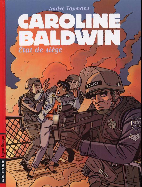 Caroline Baldwin T11 : Etat de siège (0), bd chez Casterman de Taymans, Wesel
