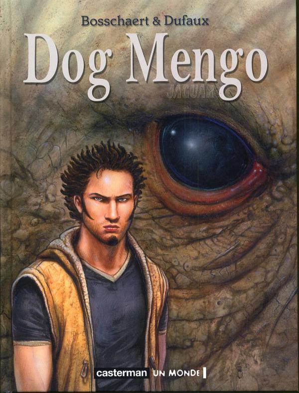 Jaguar T4 : Dog Mengo (0), bd chez Casterman de Dufaux, Bosschaert, Pereyra