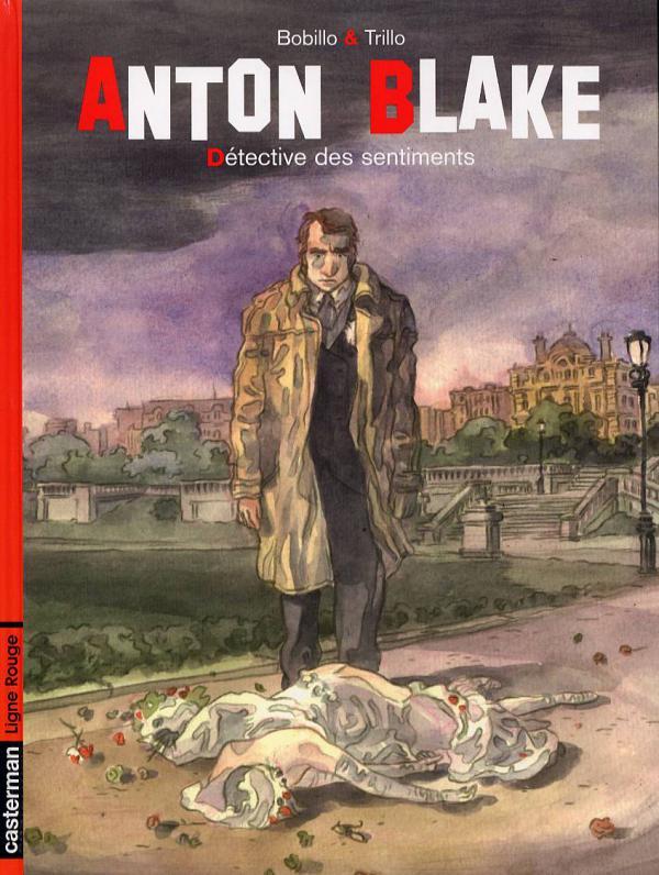 Anton Blake T1 : Detective des sentiments (0), bd chez Casterman de Trillo, Bobillo