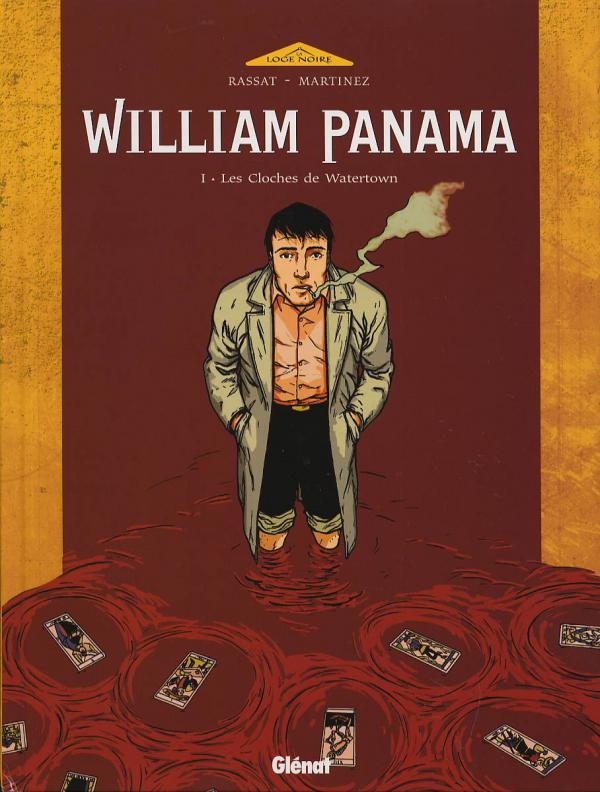 William Panama T1 : Les cloches de Watertown (0), bd chez Glénat de Rassat, Martinez, Gibbon