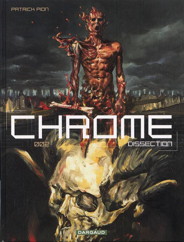 Chrome T2 : Dissection (0), bd chez Dargaud de Pion
