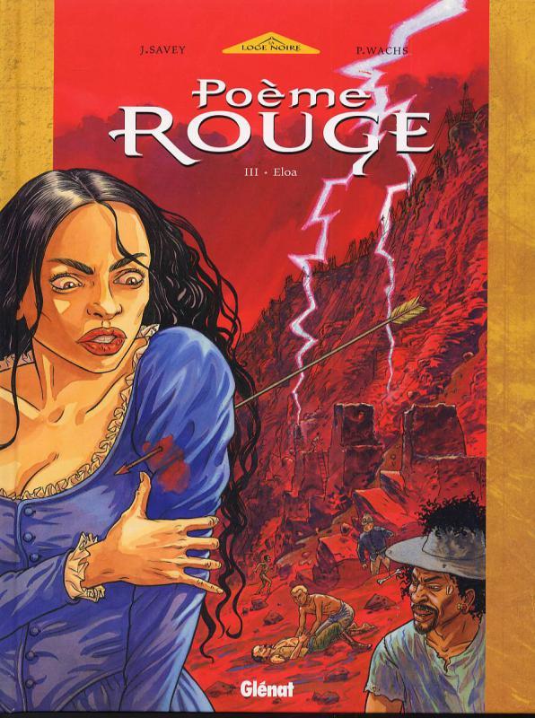 Poème rouge T3 : Eloa (0), bd chez Glénat de Savey, Wachs, Domnok