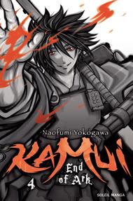 Kamui – End of Ark T4, manga chez Soleil de Yokogawa