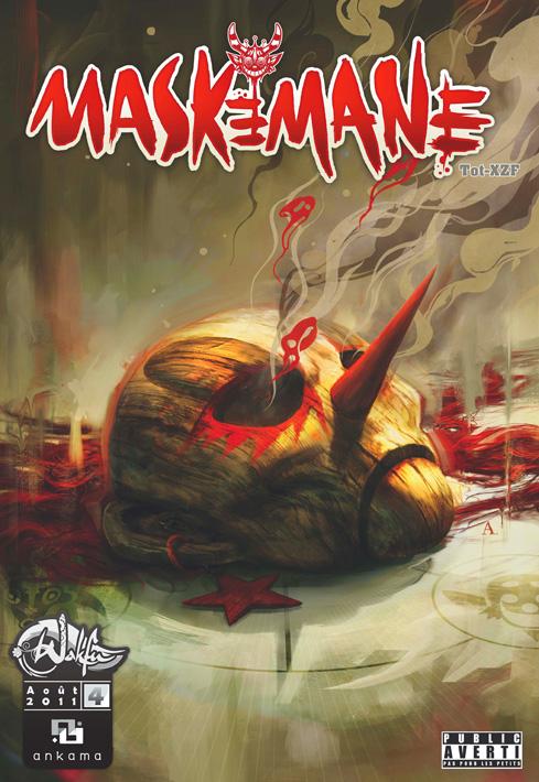 Maskemane T4, comics chez Ankama de Tot, Xzf, Studio 9, Briclot