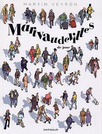Marivaudevilles de jour, bd chez Dargaud de Veyron, Cresson-futrelle