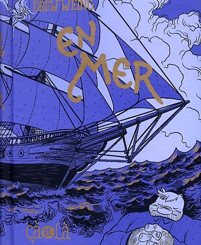 En mer, comics chez Çà et là de Weing