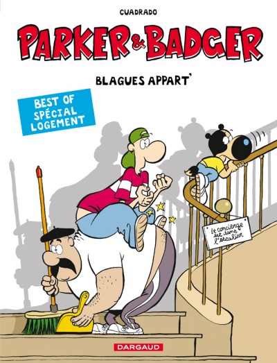 Parker et badger : Blagues appart' (0), bd chez Dargaud de Cuadrado