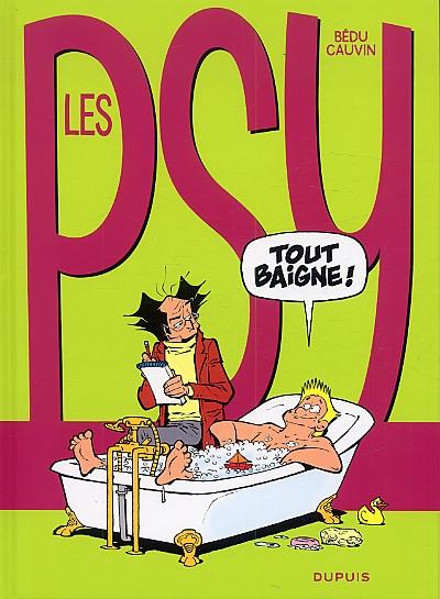 Les psy T18 : Tout baigne ! (0), bd chez Dupuis de Cauvin, Bédu, Labruyère