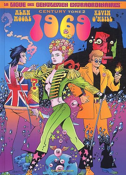 La ligue des gentlemen extraordinaires – Vol.3 - Century, T2 : 1969 (0), comics chez Delcourt de Moore, O'Neill, Dimagmaliw