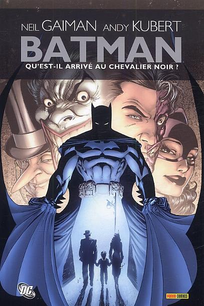 Batman - Qu'est-il arrivé au Chevalier Noir ?, comics chez Panini Comics de Gaiman, Kubert, Hoffman, Buckingham, Bisley, Mireault, Sinclair, Wagner, Hoolahan, Matt, Nowlan, McCraw