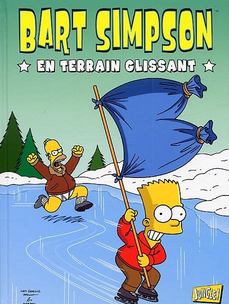 Bart Simpson T2 : En terrain glissant (0), comics chez Jungle de Groening, Bates, Rogers, Nobori, Costanza, Nilges, Uhlenbrock, Majoros, Decarlo, Villanueva, Hamill