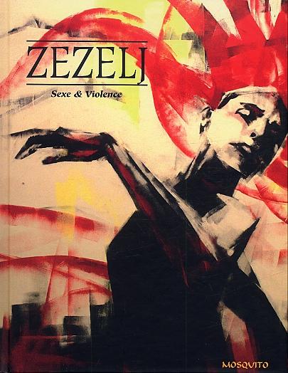 Sexe et violence, bd chez Mosquito de Zezelj
