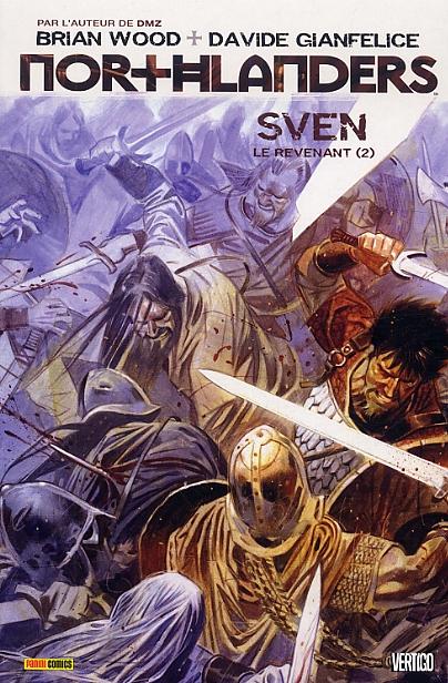 Northlanders T2 : Sven le revenant (2) (0), comics chez Panini Comics de Wood, Gianfelice, McCaig, Carnevale