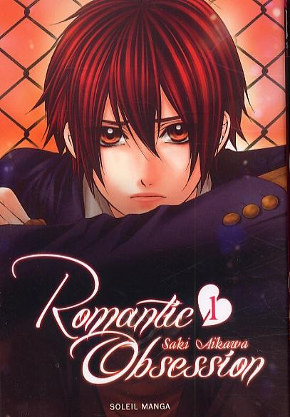 Romantic obsession T1, manga chez Soleil de Aikawa