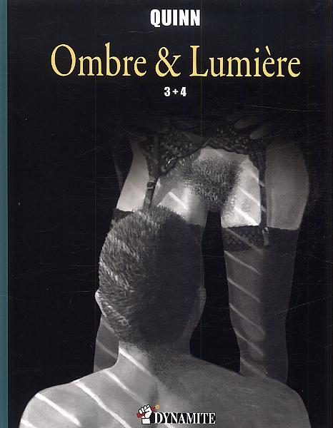 Ombre et lumière T3 : 3-4 (0), bd chez Dynamite de Quinn
