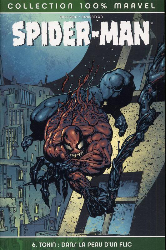 Spider-Man T6 : Toxin - Dans la peau d'un flic (0), comics chez Panini Comics de Milligan, Robertson, Milla