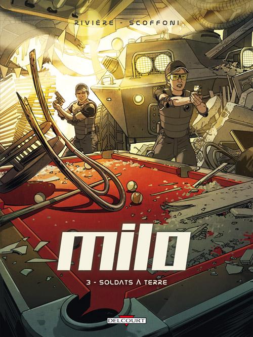 Milo T3 : Soldats à terre (0), bd chez Delcourt de Rivière, Scoffoni