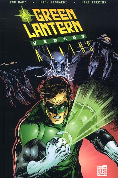 Green Lantern versus Aliens, comics chez Soleil de Marz, Leonardi, Perkins, Stewart