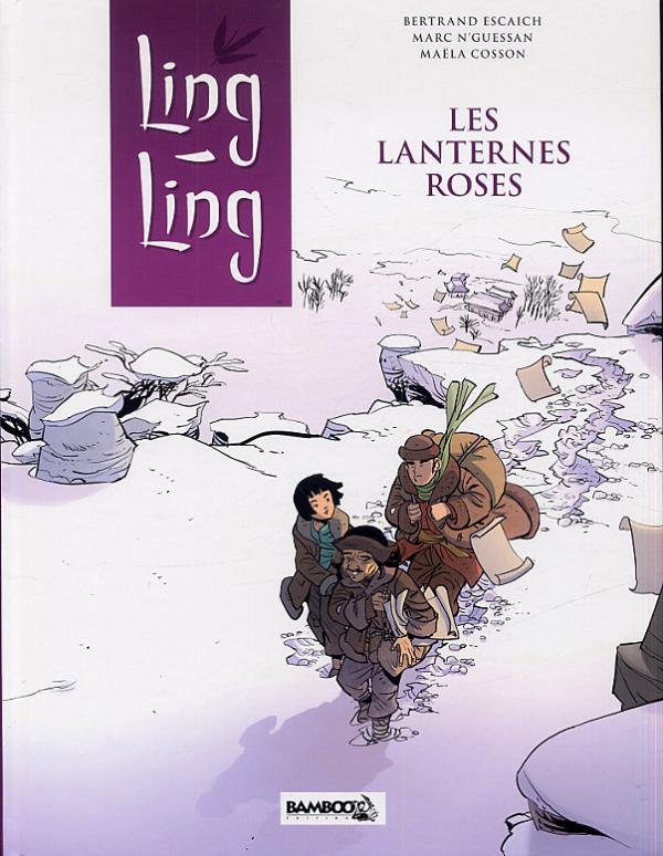 Ling-Ling T2 : Les lanternes roses (0), bd chez Bamboo de Escaich, N'guessan, Cosson