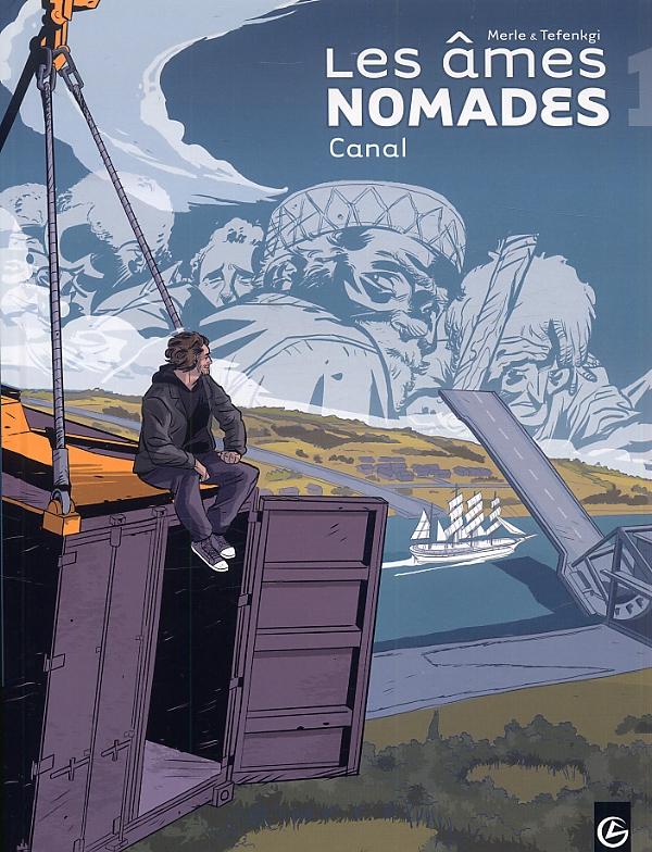 Les Âmes nomades T1 : Canal (0), bd chez Bamboo de Merle, Tefenkgi