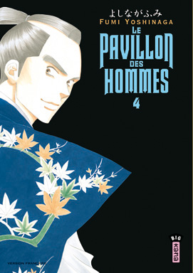 Le pavillon des hommes T4, manga chez Kana de Yoshinaga