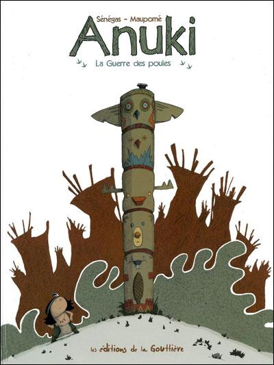 Anuki T1 : La guerre des poules (0), bd chez Editions de la Gouttière de Maupomé, Sénégas