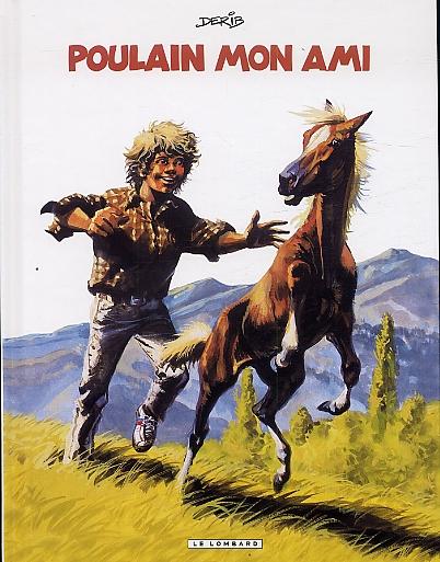 Poulain, mon ami, bd chez Le Lombard de Derib