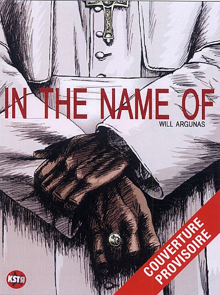 In the name of, bd chez Casterman de Will Argunas