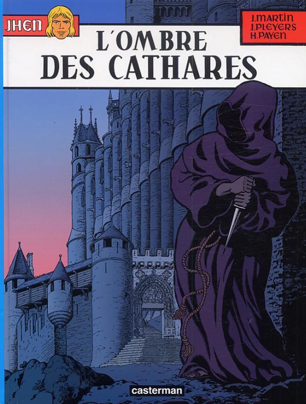 Jhen T13 : L'ombre des Cathares (0), bd chez Casterman de Payen, Pleyers, Pleyers
