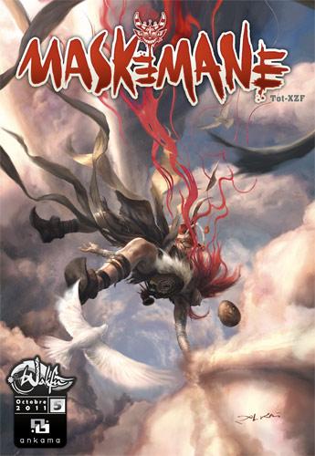 Maskemane T5, comics chez Ankama de Tot, Xzf, Mojojojo, Xael, Briclot
