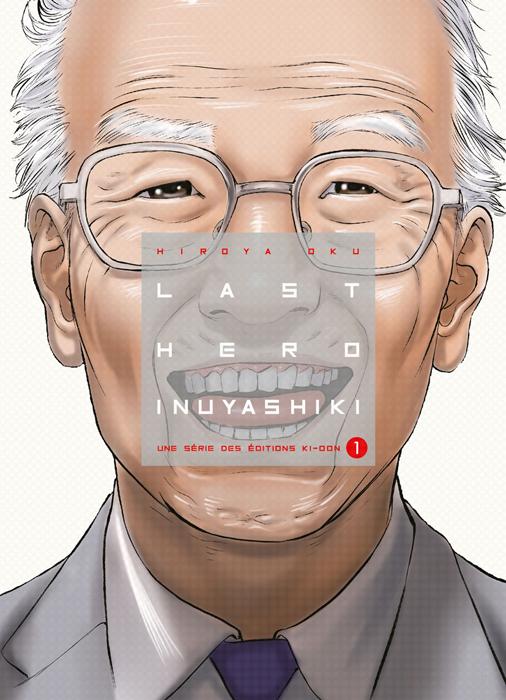 Last hero Inuyashiki T1, manga chez Ki-oon de Oku