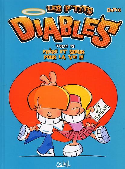 Les P'tits diables T12 : Frères et sœurs pour la vie (0), bd chez Soleil de Dutto